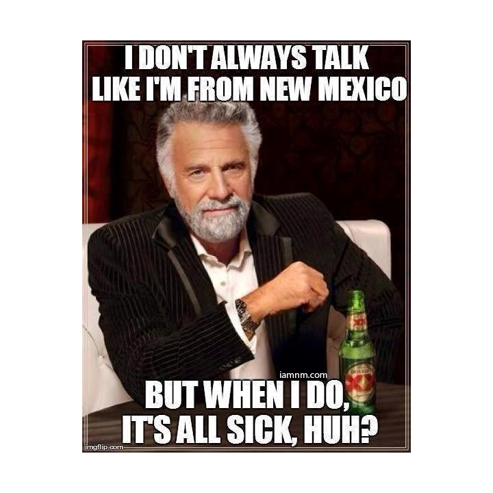 Funniest Memes New : Funny new mexico memes you probably haven t seen yet