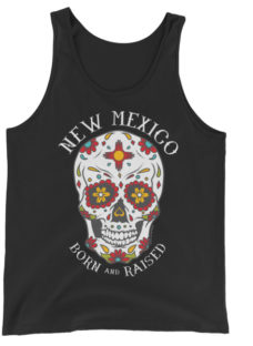 Unisex New Mexico Born and Raised Sugar Skull Tank Top